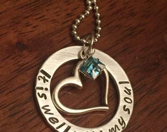 "Personalized Christian birthstone jewelry, ""It is well with my soul"" necklace, hand stamped jewelry, Swarovski crystal jewelry"