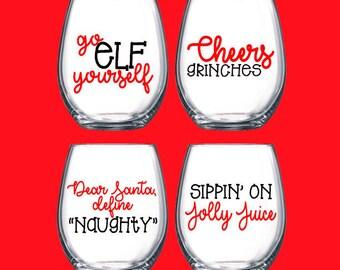 Funny Christmas Wine Glasses- Christmas Wine Glasses- Christmas Glasses- Funny Christmas Gifts- Christmas Gifts- Stemless Wine Glasses-Wine