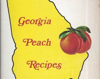 Georgia Peach Recipes (RARE)