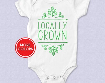 Locally Grown Baby Bodysuit, Locally Grown Toddler T-shirt, Newborn Going Home Outfit, Baby Shower Present, Pregnancy Announcement, Gift