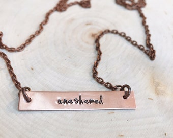 Unashamed, Hand Stamped Necklace, Hand Stamped Jewelry, Hand Stamped, Copper Jewelry