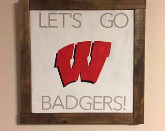 Let's Go Badgers | Wisconsin Badgers | Handmade Wood Sign