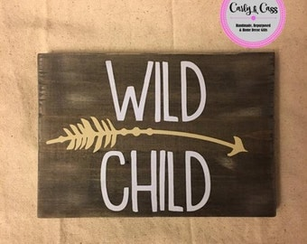 Rustic Distressed Wild Child Wood Sign, Rustic sign