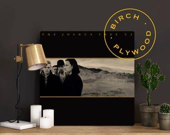 U2: Joshua Tree - Album Art on Wood, Bono, The Edge, Adam Clayton, Larry Mullen Jr, Album Cover Art, Music Poster, Print on Wood, Wood Gift