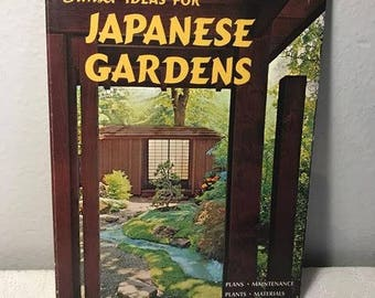 Sunset Ideas For Japanese Gardens , Lane Books Menlo Park California , Vintage 1974 , Paperback Book , Gardening Ideas and Planning
