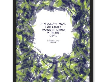 Daphne Du Maurier Quote - Rebecca - Living With The Devil (Navy & Lime)