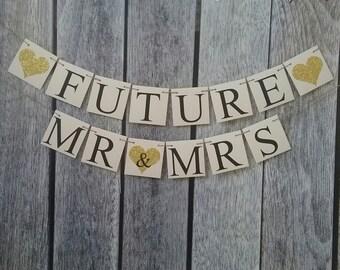 FUTURE MR MRS banner, engagement banner, wedding sign, engagement sign, bridal shower sign, bridal shower docorations, bachelorette banner