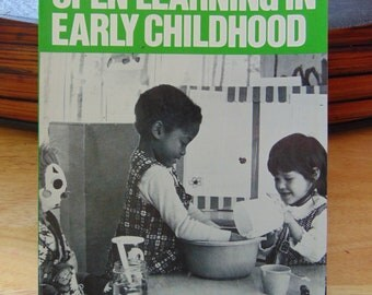 Open Learning In Early Childhood 1975 Barbara Day