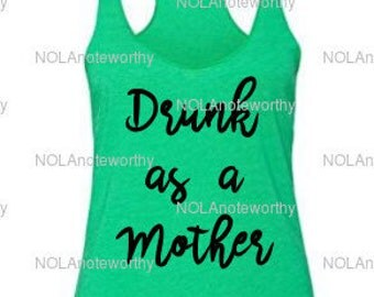 Drunk As A Mother - Green Womens Tank Top - St. Patricks Day - St. Pattys Day Shirt
