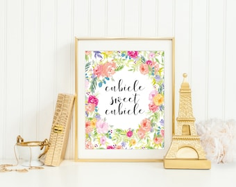 Cubicle Sweet Cubicle Print, Cubicle Prints, Floral Office Printable, Office Decor, Flower Wall Art, Gift For Her, Funny Wall Decor Gift