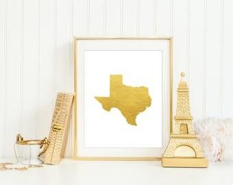 Texas Printable, Texas Gold Print, Texas Gold Foil Print, State Prints, Gold State Prints, State Art, Texas Art Print, Texas Wall Decor