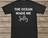The Ocean Made Me Salty/Iron On Vinyl/Iron On Decal/DIY Iron On Transfer/T-shirt Iron On Transfer