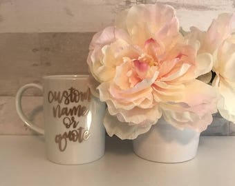 custom hand lettered white ceramic coffee mug