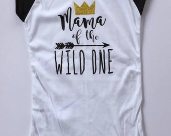 Mama of the Wild One Shirt Wild One Birthday Party Where the Wild Things Are Baseball Cap Sleeve Black and White Shirt
