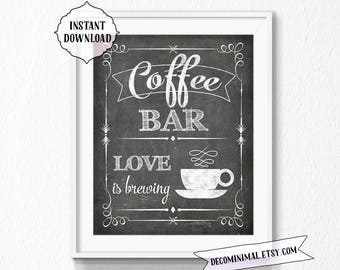 Coffee Bar Sign, Love is brewing, 11x14, 8x10, chalkboard, INSTANT download, Kitchen, Printable, Digital, vintage style, coffee bar, decor
