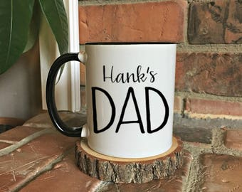 Dad Mug, Gift for Dad, Mug for Dad, New Dad Gift, Pregnancy Announcement, Birth Announcement,Custom Dad mug, dad coffee mug, husband gift