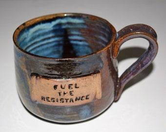 Pottery mug, Fuel the Resistance