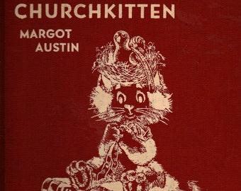 Gabriel Churchkitten - Margot Austin - 1955 - Vintage Kids Book