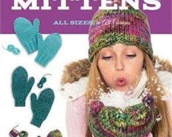 EASY KNIT MITTENS Knitting Pattern Book All Sizes All Gauges ~ Hats Too!
