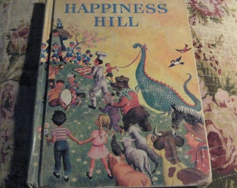 Vintage Childrens Happiness Hill by Jacobs and Turner Merrill Books 1960 Former School Book