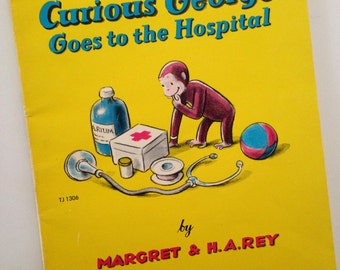 1966 Curious George Goes to the Hospital - by Margret & H.A. Rey - Scholastic Book Services