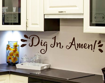 Wall Decal Kitchen Decor, Dig In Amen Vinyl Decal Words, Religious quotes, Farmhouse Primitive Wall Decor Vinyl Lettering, Kitchen Decals