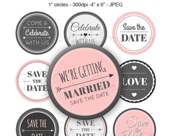 Save the Date Wedding Sayings Bottle Cap Modern Gray Pink Love Digital Art Collage Set 1 Inch Circle 4x6 - Instant Download - BC1164