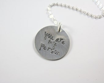 You Are My Person Necklace - You Are My Person Jewelry - You're My Person - Girlfriend Necklace - Girlfriend Gift - Ready To Ship   E