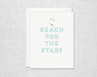 Reach for the Stars Letterpress Card - Graduation Encouragement Inspiration