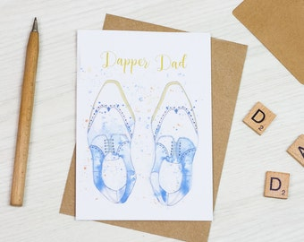 Dapper Dad Card | Fathers Day | Birthday | Hand drawn | Painted | Illustrated | Hipster | Broque Shoe | For Him | Gift | Greeting Card