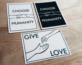 Compassion and Humanity  5x7 Archival Quality Illustration Print - Give Love - Choose Humanity - Proceeds to the IRC