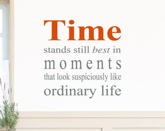 Time Stands Still Vinyl Wall Decal - Time Vinyl Wall Decal, Time Vinyl Art, Time Stands Still Vinyl Decal, Living Room Decor Vinyl, 17.6x18