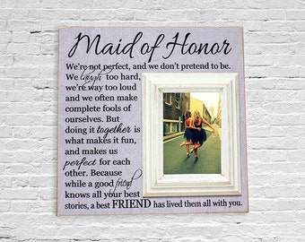 Maid of Honor gift, Best Friend Picture Frame,  Sister Frame, Matron of Honor gift, Bridesmaid gift, Personalized Picture Frame