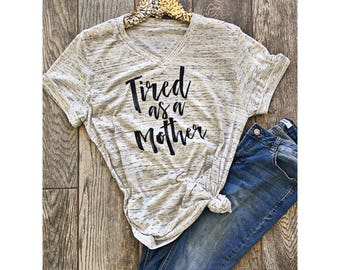 Tired as a Mother Boyfriend Style Tee. Unisex Tee Cute Shirt Graphic Tee . Motherhood . Mom Life . Pregnancy . New mom gift . Marble tee