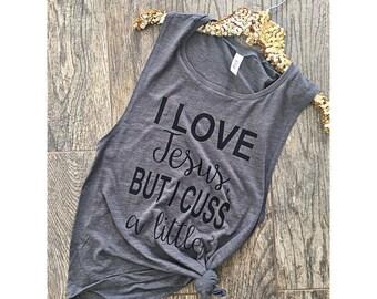 I love Jesus but I cuss a little cute workout tank top womens fitness shirt