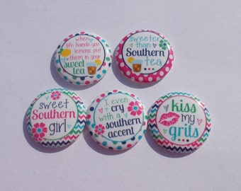 "Southern Sayings 1"" Flat back Buttons Hollow back pin back"
