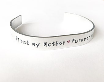First My Mother Forever My Friend - Mother Cuff Bracelet - Hand Stamped Cuff - Quote Jewelry - Gift For Her - Mothers Day Gift