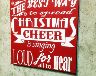Merry Christmas Sign The  Best Way To Spread Christmas Cheer Sign Custom Wood Sign Hand Painted Gift For Holiday Decor Holiday Sign