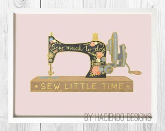 Sew Much To Do Sew Little Time Sewing Room Wall Decor Digital Art Print Instant Download