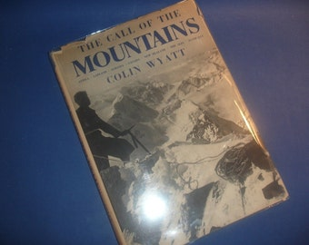 The Call of the Mountains  Colin Wyatt   copyright 1953