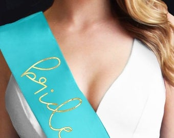 Gold Foil Bride To Be Satin Sash - Turquoise Bride To Be Sash, Gold Bride Sash, Bridal Shower Sash, The Bride Sash, Bride To Be Shirt