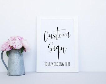 Custom Printable Sign, Wedding Printable Sign, Custom Wedding Signs, Printable Signs, Wedding Printables, Printable Sign, Wedding Printable