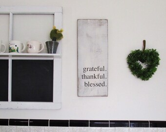 Grateful Thankful Blessed Rustic White Wood Sign