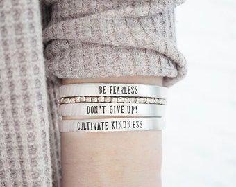 Motivational Bracelet - Be Fearless - Don't Give Up - Cultivate Kindness - Inspirational Jewelry - Hand Stamped Silver Cuff Bracelet