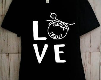 Physical Therapy Love Shirt