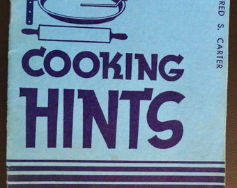 """Cooking Hints and Tested Recipes, Vintage 1937 Book from Proctor & Gamble to Promote """"The New Crisco"""""""