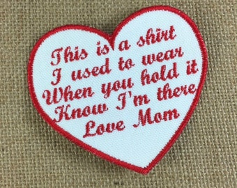 SEW ON Memory Patch - SMALLER Heart Shaped Memorial Patch, This is a shirt I used to wear, In Memory Of, Shirt Pillow Patches, Memory Patch