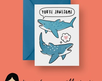 You're Jawesome Card, Shark Greeting Card - Hand Illustrated Card, Shark Card, Cute Shark, Jaws, Animal Card, Birthday Card, Anniversary