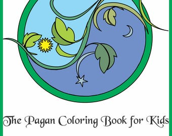 Coloring Book - The Pagan Coloring Book for Kids - Pagan and Wiccan symbols and motifs for coloring - Pagan and Wiccan Art