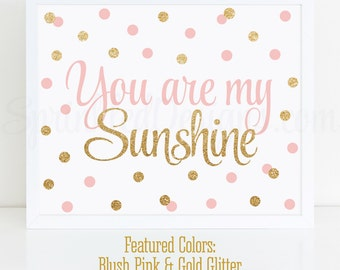 You Are My Sunshine Sign - Blush Pink Gold Glitter Printable Nursery Decor, Girls Room Wall Art Decor, Sunshine Birthday Decorations